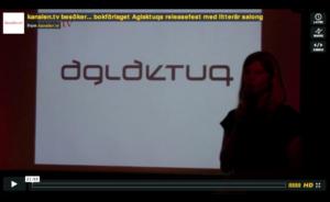 kanalen.tv besöker... bokförlaget Aglaktuqs releasefest med litterär salong - hela programmet - videoinslag, webb-tv
